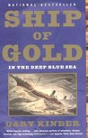 Ship of Gold in the Deep Blue Sea by Gary Kinder