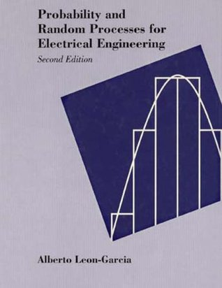 Probability and Random Processes for Electrical Engineering