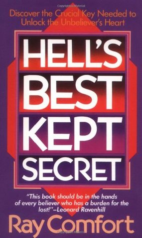 Hell's Best Kept Secret by Ray Comfort
