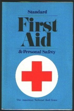 Standard First Aid and Personal Safety by American National Red Cross