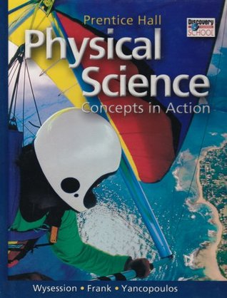 Prentice Hall High School Physical Science Concepts In