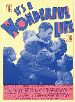 The It's a Wonderful Life Book by Jeanine Basinger