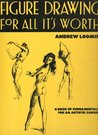 Figure Drawing for All It's Worth by Andrew Loomis