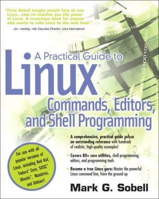 Practical Guide to Linux Commands, Editors, and Shell Program... by Mark G. Sobell