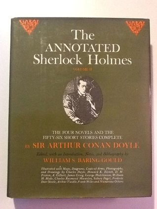 The Annotated Sherlock Holmes by Arthur Conan Doyle