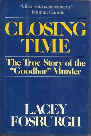"""Closing Time: The True Story of the """"Goodbar"""" Murder"""