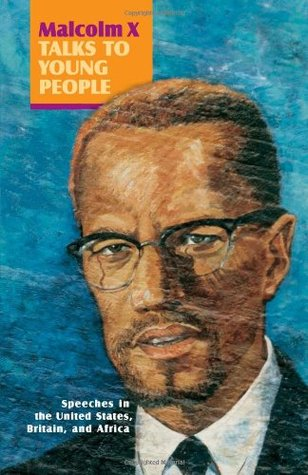 Malcolm X Talks to Young People by Malcolm X