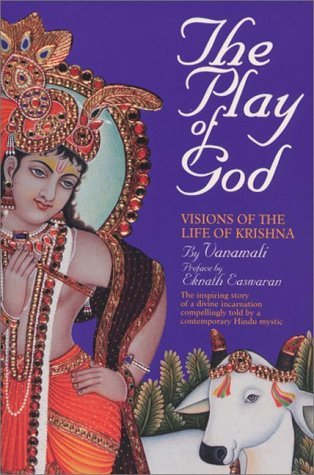 The Play of God by Devi Vanamali