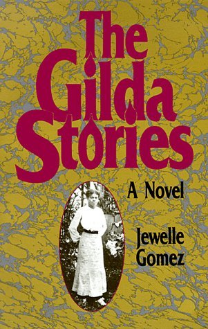 The Gilda Stories by Jewelle L. Gomez