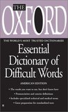 The Oxford Essential Dictionary of Difficult Words