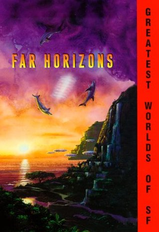 Far Horizons by Robert Silverberg