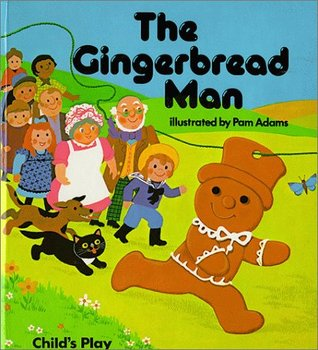 The Gingerbread Man by Pam Adams