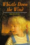 Whistle Down the Wind (Hodder Summer Reading)
