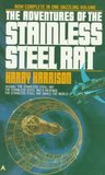 The Adventures of the Stainless Steel Rat (Stainless Steel Rat, #4-6)