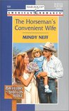 The Horseman's Convenient Wife by Mindy Neff