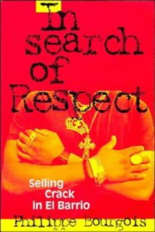 an analysis of crime and street culture in search of respect selling crack in el barrio by philippe  In search of respect has 2,422  into the crack selling culture in el barrio  years of imbeding himself in the street culture el barrio aka east harlem.