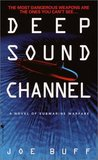 Deep Sound Channel (Jeffrey Fuller, #1)