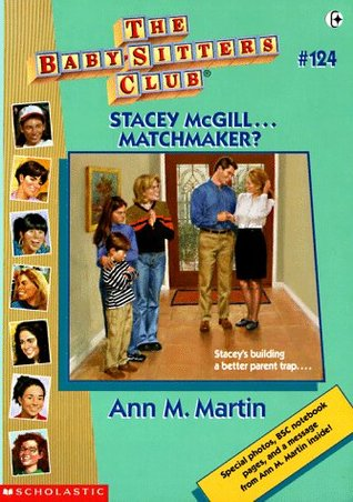 Download online for free Stacey McGill... Matchmaker? (The Baby-Sitters Club #124) PDF by Ann M. Martin