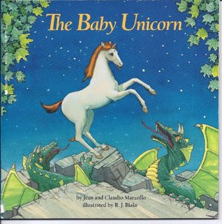 The Baby Unicorn by Jean Marzollo