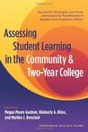 Assessing Student Learning in the Community and Two-Year College: Successful Strategies and Tools Developed by Practitioners in Student and Academic Affairs