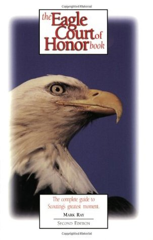 The Eagle Court of Honor Book
