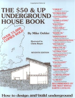 The $50 and Up Underground House Book by Mike Oehler