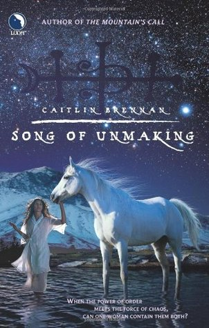 Song of Unmaking (White Magic, #2)