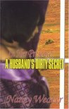 In Her Presence: A Husband's Dirty Secret