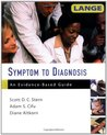 Symptom to Diagnosis: An Evidence-Based Guide
