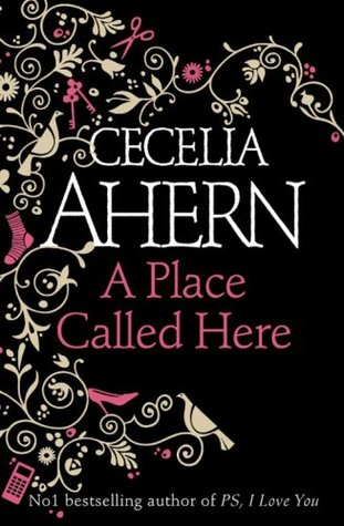 A Place Called Here There's No Place Like Here Cecelia Ahern epub download and pdf download