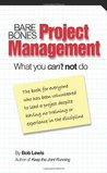 Bare Bones Project Management: What you can't not do