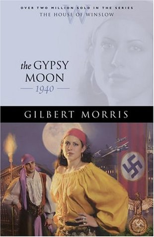 The Gypsy Moon by Gilbert Morris