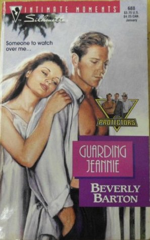 Guarding Jeannie (The Protectors, #5) by Beverly Barton