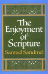 The Enjoyment of Scripture: The Law, the Prophets & the Writings