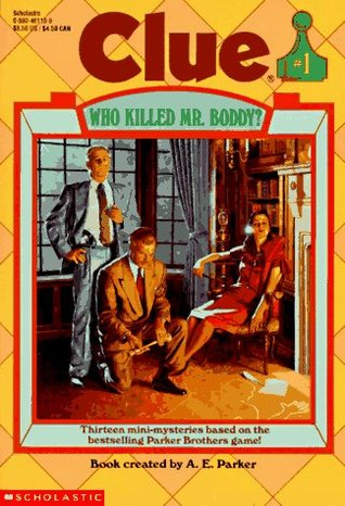 Who Killed Mr. Boddy? (Clue, #1)