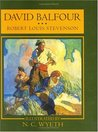 David Balfour: Being Memoirs of the Further Adventures of David Balfour at Home and Abroad (David Balfour, #2)