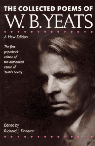 The Collected Poems of W. B. Yeats by W.B. Yeats