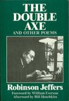 The Double Axe, and Other Poems Including Eleven Suppressed Poems