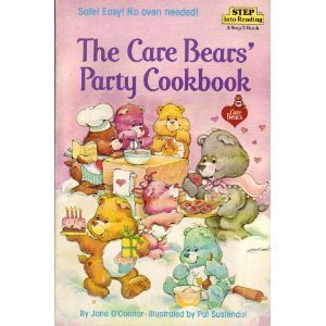 Care Bears' Party Cookbook by Jane O'Connor