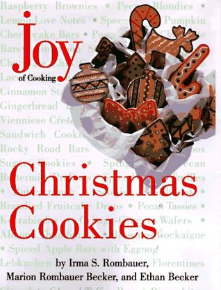 Review Joy of Cooking Christmas Cookies by Irma S. Rombauer, Marion Rombauer Becker, Ethan Becker FB2
