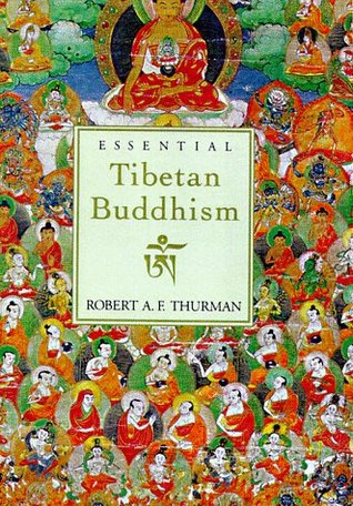 Essential Tibetan Buddhism by Robert A.F. Thurman