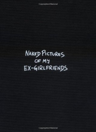 naked pictures of ex girlfriends