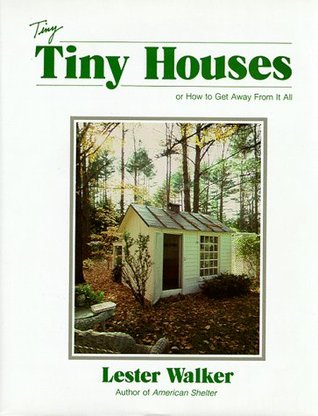 Tiny Houses by Lester Walker
