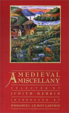 A Medieval Miscellany by Judith Herrin