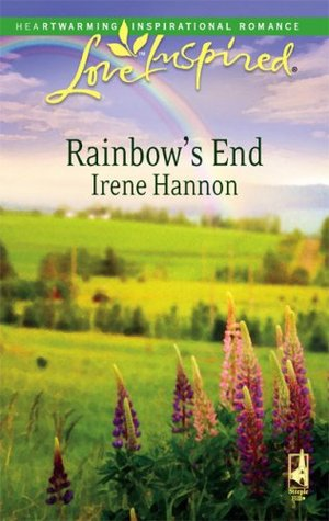 Rainbow's End by Irene Hannon