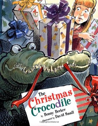 The Christmas Crocodile by Bonny Becker