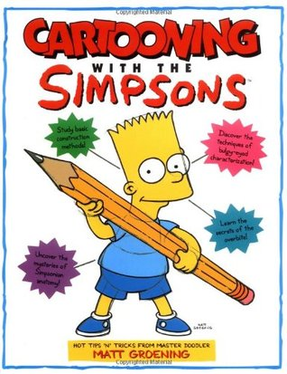 Cartooning with the Simpsons by Matt Groening