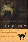 The Oxford Companion to Fairy Tales by Jack D. Zipes