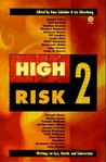 High Risk 2: Writings on Sex, Death, and Subversion