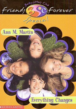 Everything Changes by Ann M. Martin